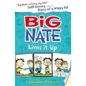 Big Nate Lives It Up - HarperCollins Publishers 9780007581276