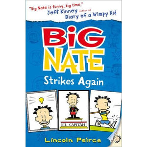 Big Nate Strikes Again - HarperCollins Publishers 9780007355174