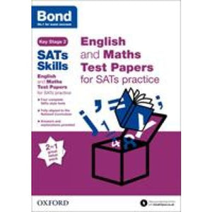 Bond SATs Skills: English and Maths Test Paper Pack for Practice - Oxford University Press 9780192767752