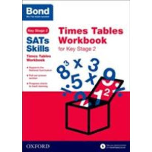 Bond SATs Skills: Times Tables Workbook for Key Stage 2 - Oxford University Press 9780192745682