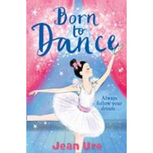 Born to Dance - HarperCollins Publishers 9780008164522