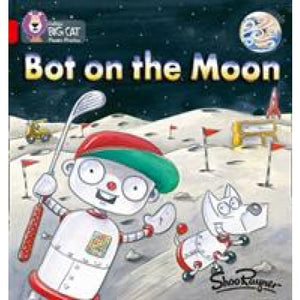 Bot on the Moon: Band 02b/Red B - HarperCollins Publishers 9780007235889