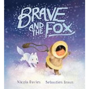 Brave and the Fox - Scholastic
