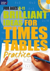 Brilliant Ideas for Times Tables Practice 9-11 - Bloomsbury Publishing 9781408181966