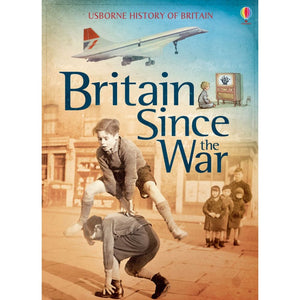 Britain Since the War - Usborne Books 9781409599746