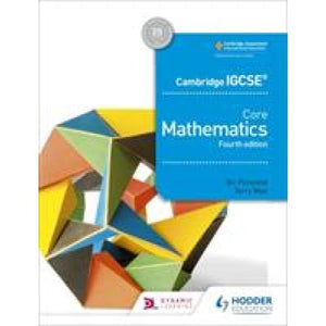Cambridge IGCSE Core Mathematics 4th edition - Hodder Education 9781510421660