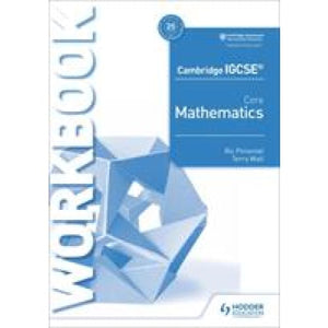 Cambridge IGCSE Core Mathematics Workbook - Hodder Education 9781510421677