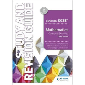 Cambridge IGCSE Mathematics Core and Extended Study Revision Guide 3rd edition - Hodder Education 9781510421714