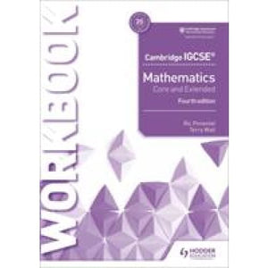 Cambridge IGCSE Mathematics Core and Extended Workbook - Hodder Education 9781510421707