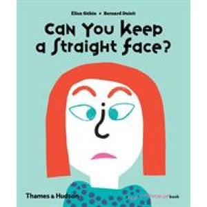 Can You Keep a Straight Face? - Thames & Hudson 9780500650912