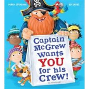 Captain McGrew Wants You for his Crew! - Bloomsbury Publishing 9781408871034
