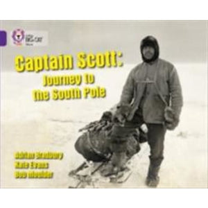 Captain Scott: Journey to the South Pole: Band 08/Purple - HarperCollins Publishers 9780007461998