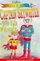 Captain Sky Writer and Kid Wonder - HarperCollins Publishers 9780006750352
