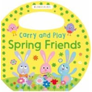Carry and Play Spring Friends - Bloomsbury Publishing