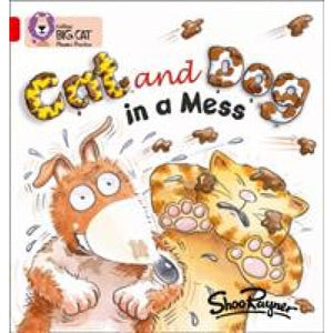 Cat and Dog in a Mess: Band 02a/Red - HarperCollins Publishers 9780007235827