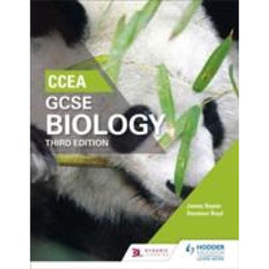 CCEA GCSE Biology Third Edition - Hodder Education 9781471892158