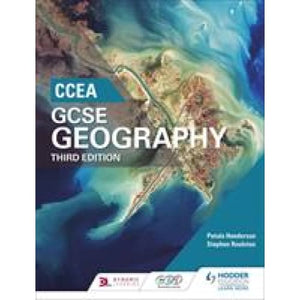CCEA GCSE Geography Third Edition - Hodder Education 9781471891687