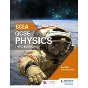 CCEA GCSE Physics Third Edition - Hodder Education 9781471892172