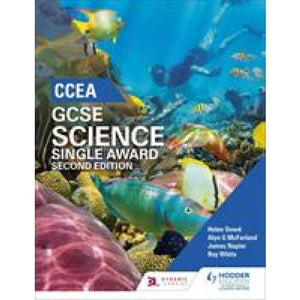 CCEA GCSE Single Award Science 2nd Edition - Hodder Education 9781471892196