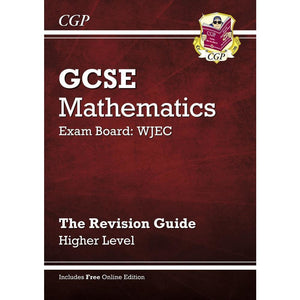 CGP GCSE Maths WJEC Revision Guide (with online edition) - Higher - Books