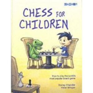 Chess for Children - Gambit Publications 9781904600060