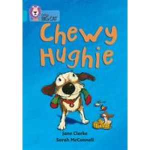 Chewy Hughie: Band 07/Turquoise - HarperCollins Publishers 9780007186921