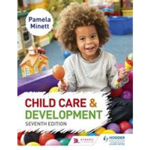 Child Care and Development 7th Edition - Hodder Education 9781471899768