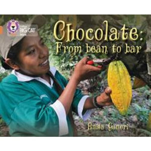 Chocolate: from Bean to Bar: Band 12/Copper - HarperCollins Publishers 9780007465330