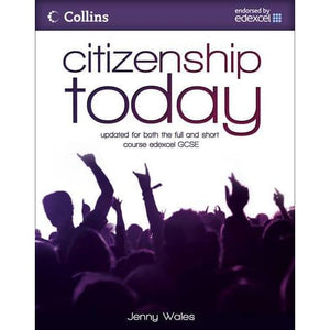Citizenship Today: Student's Book: Endorsed by Edexcel - HarperCollins Publishers 9780007312641