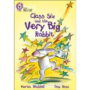 Class Six and the Very Big Rabbit: Band 10/White - HarperCollins Publishers 9780007186297