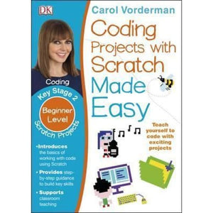 Coding Projects with Scratch Made Easy Ages 8-12 Key Stage 2 - Dorling Kindersley 9780241225158