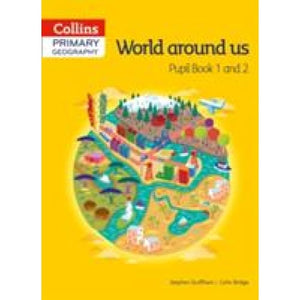 Collins Primary Geography Pupil Book 1 & 2 - HarperCollins Publishers 9780007563586