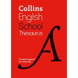 Collins School Thesaurus: Trusted Support for Learning - HarperCollins Publishers 9780008257941