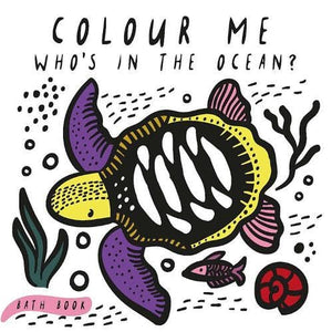 Colour Me: Who's in the Ocean? - QED Publishing 9781784937935