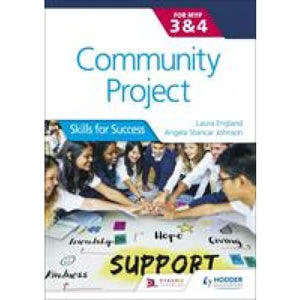 Community Project for the IB MYP 3-4: Skills Success - Hodder Education 9781510463219