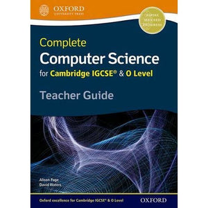Complete Computer Science for Cambridge IGCSE (R) & O Level Teacher Guide - Oxford University Press 9780198367277