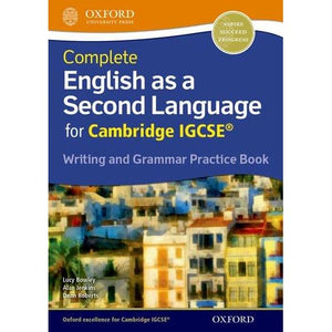 Complete English as a Second Language for Cambridge IGCSE Writing and Grammar Practice Book - Oxford University Press