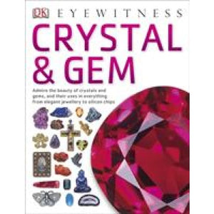 Crystal & Gem - Dorling Kindersley 9781409343776