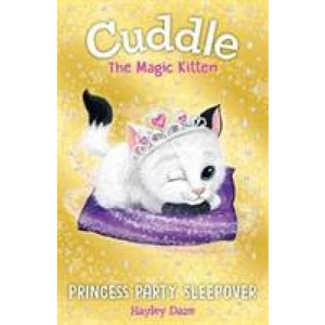 Cuddle the Magic Kitten Book 3: Princess Party Sleepover - Imagine That Publishing 9781787005204