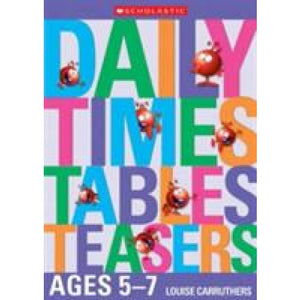 Daily Times Tables Teasers for Ages 5-7 - Scholastic