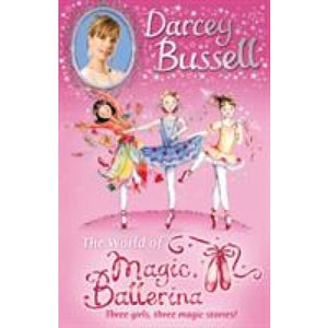 Darcey Bussell's World of Magic Ballerina - HarperCollins Publishers 9780007500079