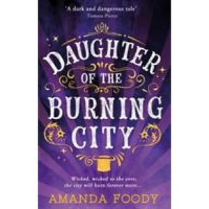 Daughter Of The Burning City - HarperCollins Publishers 9781848455443