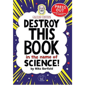 Destroy This Book In The Name of Science: Galileo Edition - Michael O'Mara Books 9781780554822