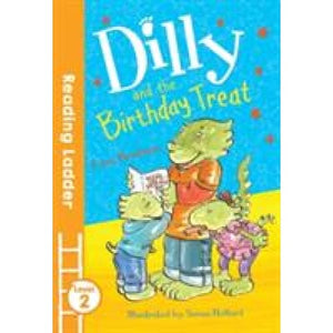 Dilly and the Birthday Treat - Egmont 9781405282109