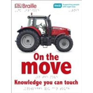 DK Braille On the Move - Dorling Kindersley 9780241228388
