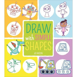 Draw with Simple Shapes - Arcturus Publishing 9781789501001