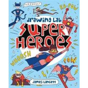 Drawing Lab: Superheroes - Arcturus Publishing 9781788286015