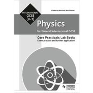Edexcel International GCSE (9-1) Physics Student Lab Book: Exam practice and further application - Hodder Education 9781510451568