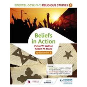 Edexcel Religious Studies for GCSE (9-1): Beliefs in Action (Specification B) - Hodder Education 9781471866593