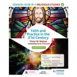 Edexcel Religious Studies for GCSE (9-1): Catholic Christianity (Specification A): Faith and Practice in the 21st Century - Hodder Education